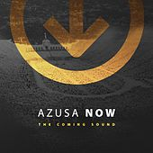 Azusa Now: The Coming Sound by Various Artists