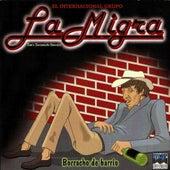 Borracho De Barrio by Grupo La Migra