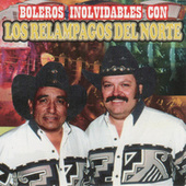 Boleros Inolvidables by Los Relampagos Del Norte