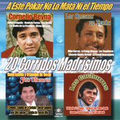 20 Corridos Madrisimos by Various Artists