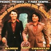 Play & Download Pasado, Presente… Y Para Siempre... by Los Relampagos Del Norte | Napster