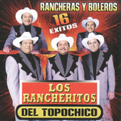 Play & Download Rancheras Y Boleros by Los Rancheritos Del Topo Chico | Napster