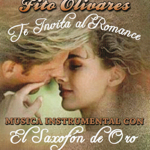 Play & Download Musica Instrumental Con El Saxofon De Oro by Fito Olivares | Napster