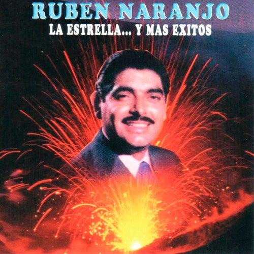 Play & Download La Estrella… Y Mas Exitos by Ruben Naranjo | Napster