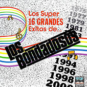 Play & Download Los 16 Grandes Exitos De Los Bondadosos by Los Bondadosos | Napster