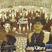 Play & Download Puras Canciones Bravas by Various Artists | Napster