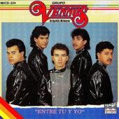 Play & Download Entre Tu y Yo by Grupo Vennus | Napster