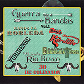 Guerra De Bandas, Vol. 1 by Various Artists