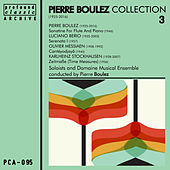 Pierre Boulez Collection, Vol. 3 by Pierre Boulez