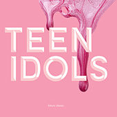 Teen Idols by Touch Sensitive