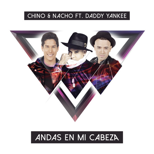 Play & Download Andas En Mi Cabeza by Chino y Nacho | Napster