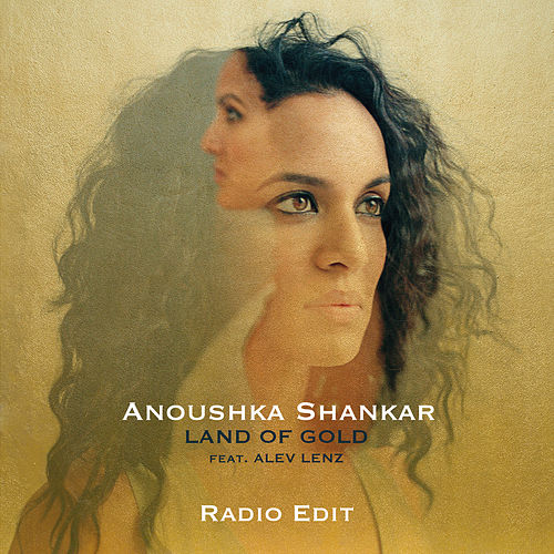 Land Of Gold (Radio Edit) von Anoushka Shankar
