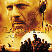 Tears Of The Sun (Original Motion Picture Soundtrack) von Hans Zimmer