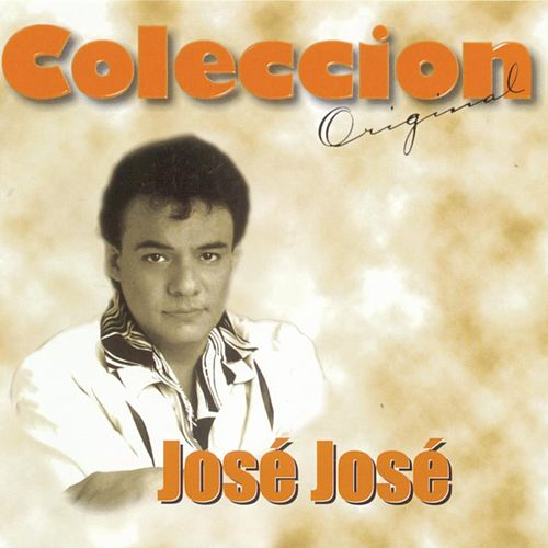 Coleccion Original by Jose Jose