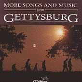 More Songs And Music From Gettysburg by Various Artists