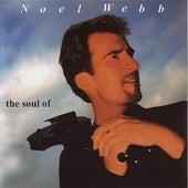 The Soul Of Noel Webb by Noel Webb