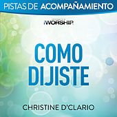 Play & Download Como Dijiste by Christine D'Clario | Napster