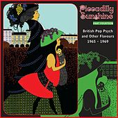 Piccadilly Sunshine, Part 14: British Pop Psych And Other Flavours 1965 - 1969 by Various Artists