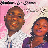 Play & Download Sokolokeni Yaweh by Sharon | Napster