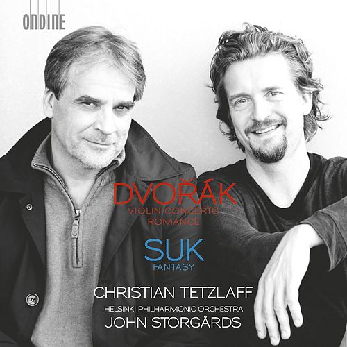 Play & Download Dvořák: Violin Concerto in A Minor & Romance in F Minor - Suk: Fantasy in G Minor, Op. 24 by Christian Tetzlaff | Napster