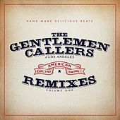The Gentlemen Callers of Los Angeles: The Remixes by Various Artists