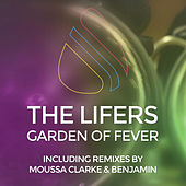 Play & Download Garden of Fever - Single by The Lifers | Napster