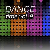 Dance Time, Vol. 9 by Various Artists