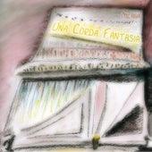 Play & Download Una Corda Fantasia by Milana | Napster
