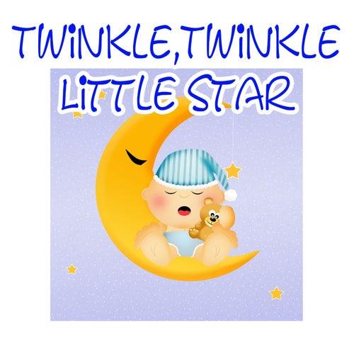 Twinkle, Twinkle, Little Star by Twinkle Twinkle Little Star