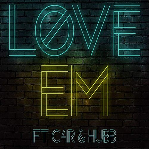 Play & Download Love 'em (feat. C4r & Hubb) by David Williams | Napster