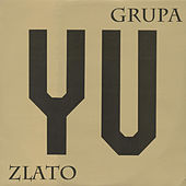 Play & Download YU Zlato by YU Grupa | Napster