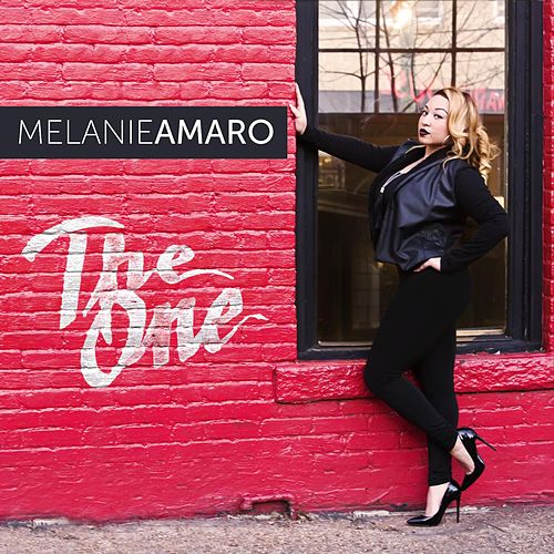 Play & Download The One by Melanie Amaro | Napster