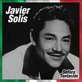 Play & Download Señora Tentación by Javier Solis | Napster