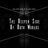 The Deeper Side Of Both Worlds - EP by Various Artists