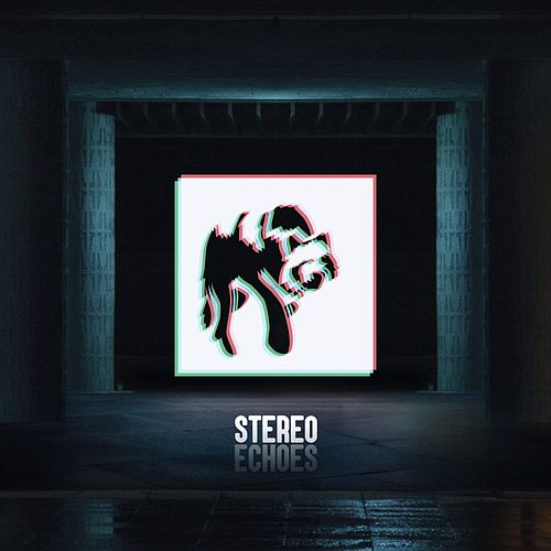 Play & Download Echoes by The Stereo | Napster