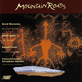 Play & Download Mountain Roads by Transcontinental Saxophone Quartet | Napster