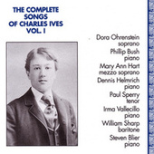 Play & Download Complete Songs of Charles Ives, Vol. 1 by Various Artists | Napster