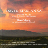 Play & Download Desert Roads by Illinois State University Wind Symphony | Napster