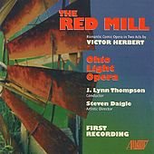 Play & Download The Red Mill by Chorus Cast | Napster