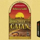 Die Siedler von Catan von Rebecca Gablé