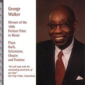 Play & Download George Walker Plays Bach, Schumann by George Walker | Napster