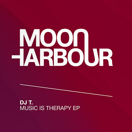 Play & Download Music Is Therapy EP by DJ T. | Napster