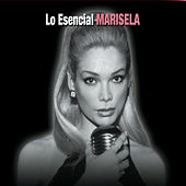 Play & Download Lo Esencial by Marisela | Napster