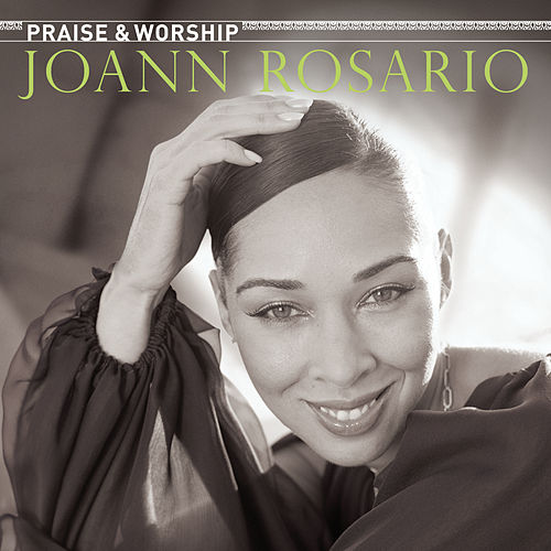 Play & Download Praise & Worship by Joann Rosario | Napster