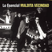 Play & Download Lo Esencial by Maldita Vecindad | Napster