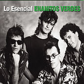 Play & Download Lo Esencial by Los Enanitos Verdes | Napster
