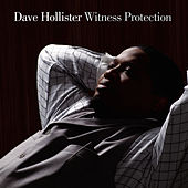 Play & Download Witness Protection by Dave Hollister | Napster