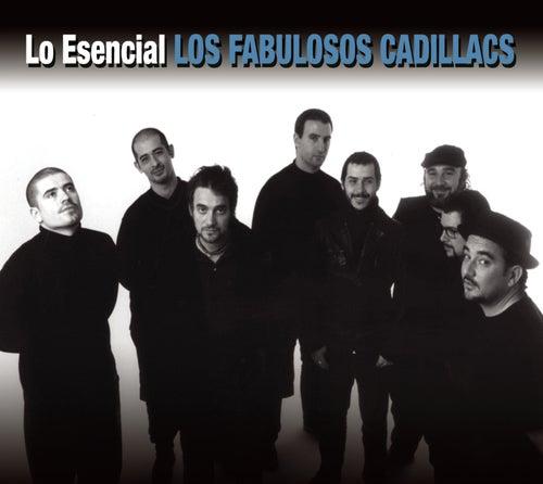 Lo Esencial by Los Fabulosos Cadillacs