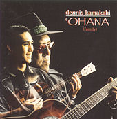 Play & Download Ohana by Dennis Kamakahi | Napster