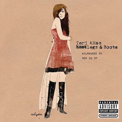 Play & Download Legs and Boots: Milwaukee, WI - November 3, 2007 by Tori Amos | Napster